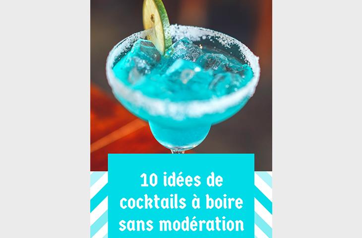 10 Idees De Recettes De Cocktails Pour Boire Sans Moderation