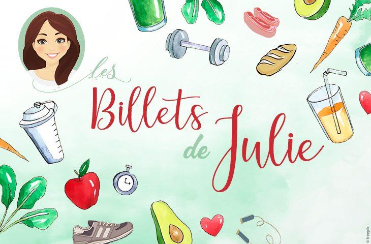 Retrouver tous les conseils de Julie notre diététicienne