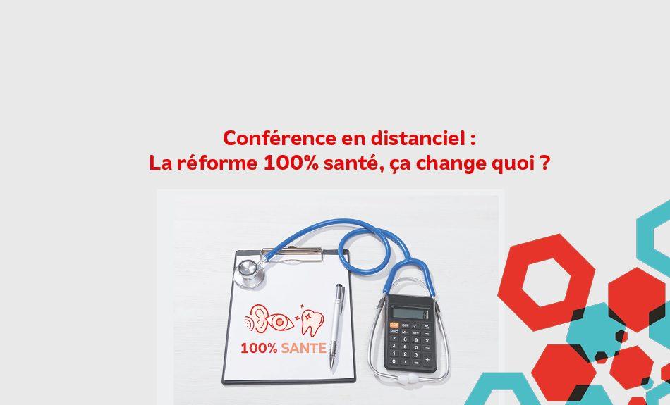 réforme 100% santé conférence mutualité française sud